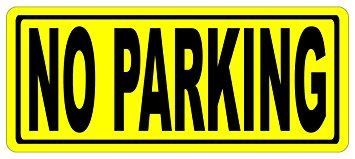 No Parking yellow sign