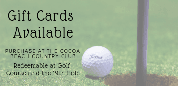 Gift Cards Available at Cocoa Beach Country Club